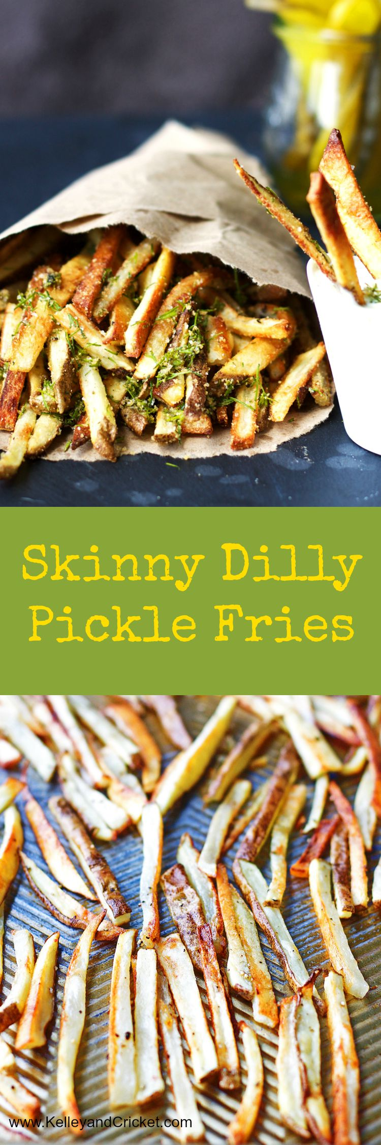 Skinny Dilly Pickle Fries - Kelley and Cricket